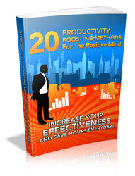 Productivity Boosting Methods For The Positive Mind